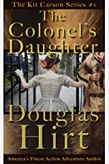 The Colonel's Daughter (Kit Carson Book 1) Kindle Edition