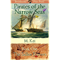 The Sallee Rovers (Pirates of the Narrow Seas) (English Edition)