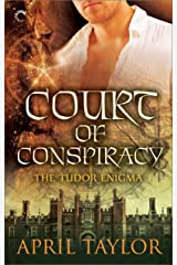 Court of Conspiracy (The Tudor Enigma Book 1) Kindle Edition