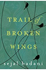 Trail of Broken Wings (English Edition) Kindle Ausgabe