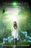 Faelorehn: Book One of the Otherworld Series (English Edition)