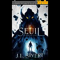Le Seuil (Livre 1) - La Voie de l'eau