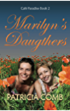 Marilyn's Daughters: Café Paradise Book 2