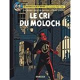 Blake & Mortimer - Tome 27 - Le Cri du Moloch