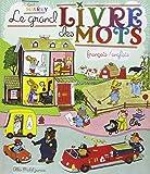 Le Grand Livre des mots: Français / anglais