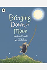 Bringing Down the Moon: 1 (Mole and Friends) Paperback
