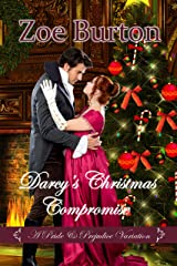 Darcy's Christmas Compromise: A Pride & Prejudice Variation Kindle Edition
