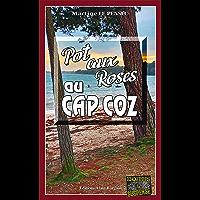 Pot aux roses au Cap Coz: Léa Mattéi, gendarme et détective - Tome 12