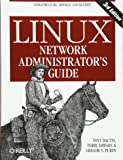 Linux Network Administrator′s Guide 3e