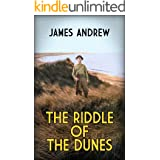 THE RIDDLE OF THE DUNES: a gripping historical mystery that keeps you guessing (The Inspector Blades mysteries Book 3)