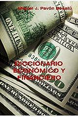 Diccionario económico y financiero Versión Kindle