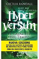 Hyperversum. Il Cavaliere del Tempo Formato Kindle