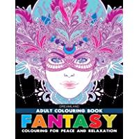 Fantasy - Adult Colouring Book for Peace & Relaxation