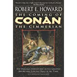 The Coming of Conan the Cimmerian: Book One: 1
