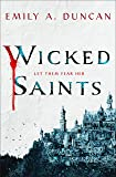 Wicked Saints (Something Dark and Holy, Band 1)