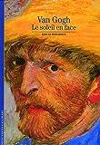 Van Gogh: Le soleil en face