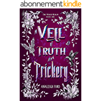 A Veil of Truth and Trickery (The Veiled Realm Book 1) (English Edition)