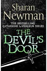 The Devil's Door: Number 2 in series (Catherine LeVendeur Mysteries) Kindle Edition