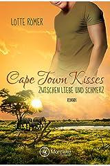 Cape Town Kisses - Zwischen Liebe und Schmerz Kindle Ausgabe