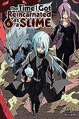 That Time I Got Reincarnated as a Slime, Vol. 6 (light novel) (That Time I Got Reincarnated as a Slime (light novel)) (English Edition) Format Kindle