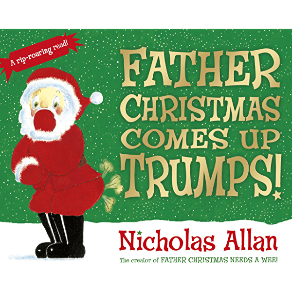 Father Christmas Comes Up Trumps! eBook: Allan, Nicholas, Allan, Nicholas,  Buswell, Sue: Amazon.co.uk: Kindle Store