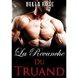 La Revanche du Truand: Une Romance Mafieuse