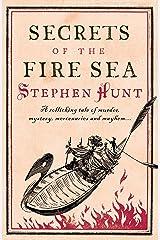 Secrets of the Fire Sea Kindle Edition