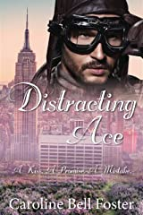 Distracting Ace: International Heroes - Book 1 Kindle Edition
