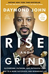 Rise and Grind: Outperform, Outwork, and Outhustle Your Way to a More Successful and Rewarding Life Paperback