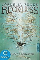 Reckless 2: Lebendige Schatten (Spiegelwelt) Kindle Ausgabe
