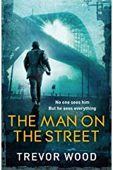 The Man on the Street: a completely addictive crime thriller for fans of Ian Rankin and Robert Galbraith (Jimmy Mullen) Kindle Edition