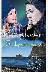 Rückkehr nach Schweden (Mittsommer in Schweden 2) Kindle Ausgabe