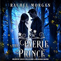 The Faerie Prince: Creepy Hollow Series, Book 2