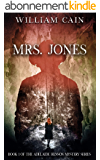 Mrs. Jones: Book 1 of the Adelaide Henson Mystery Series (English Edition)