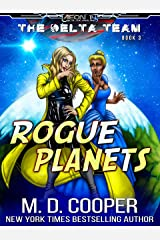 Rogue Planets (Aeon 14: The Delta Team Book 3) Kindle Edition