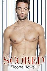 Scored: A Novel Kindle Edition