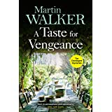 A Taste for Vengeance: Escape with Bruno to France in this death-in-paradise thriller (The Dordogne Mysteries Book 11) (Engli