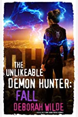 The Unlikeable Demon Hunter: Fall: A Devilishly Funny Urban Fantasy Romance (Nava Katz Book 5) Kindle Edition
