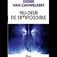 Au-delà de l'impossible (Hors collection t. 3)