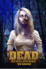 DEAD: Revelations Kindle Edition