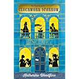 The Clockwork Sparrow (The Sinclair's Mysteries Book 1)