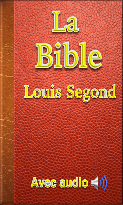 la bible louis segond audio gratuitement