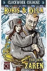 Tod dem Zaren: Boris und Olga 1: Clockwork Cologne Kindle Ausgabe