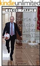 Storie di calcio e potere nella Russia di Putin
