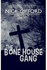 The Bone House Gang Kindle Edition