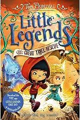 The Great Troll Rescue (Little Legends) Paperback