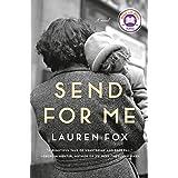 Send for Me: A novel