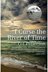 I Curse the River of Time Paperback