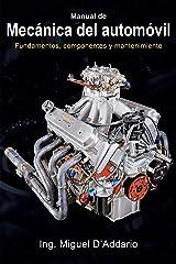 Manual de mecánica del automóvil: Fundamentos, componentes y mantenimiento Versión Kindle