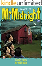 Mr Midnight #57: Freaky Farm; My Mad Maid